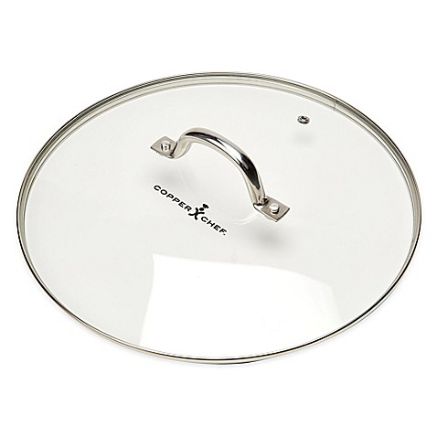 Copper Chef 10 Inch Round Glass Lid Bed Bath Amp Beyond