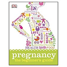 image of Pregnancy: The Beginner's Guide