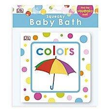 image of DK Publishing Squeaky Baby Bath Colors Book