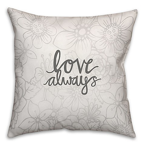 Square Throw Pillow Pattern : Buy 18-Inch Love Always Floral Pattern Square Throw Pillow from Bed Bath & Beyond