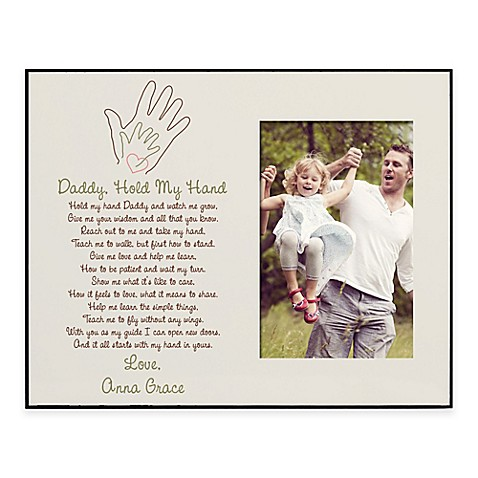 Quot Daddy Hold My Hand Quot 4 Inch X 6 Inch Picture Frame