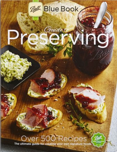 Ball® Blue Book Guide To Preserving 37th Edition