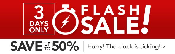 3 Day Flash Sale - Save up to 50%!