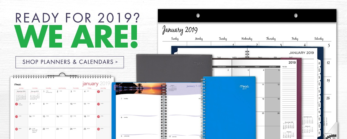 Ready For 2019 We Are Our Variety Of Planners And Calendars Today