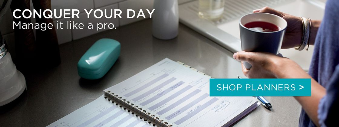Conquer your day Manage it like a pro. Shop Planners
