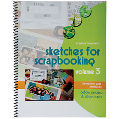 Scrapbook Generation-Sketches for Scrapbooking Volume 3