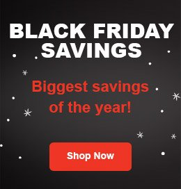 Black Friday Savings - shop the biggest deals of the season!