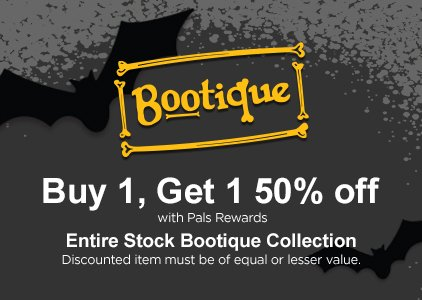 Bootique - Buy 1, Get 1 50% off with Pals Rewards