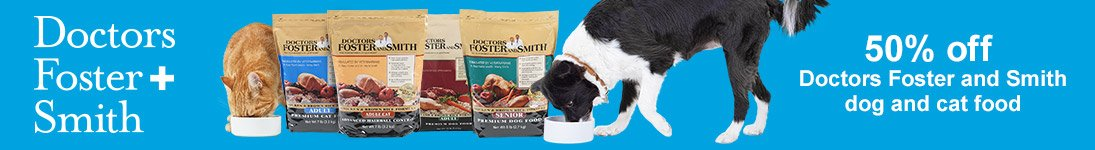 50% off Doctors Foster and Smith dog and cat food