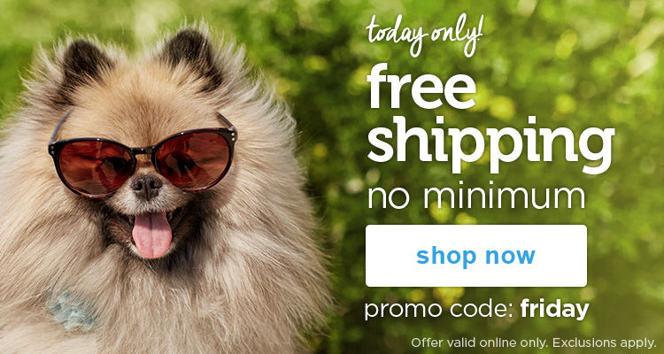 Today only! free shipping no minimum with promo code: friday - shop now