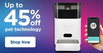 Up to 45% off Pet Technology - Shop Now