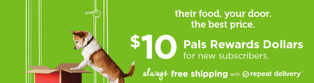 $10 Pals Rewards Dollars for new repeat delivery subscribers plus always free shipping