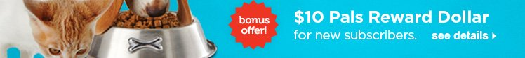 $10 Reward Dollar bonus for new subscribers - see details