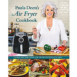 Air Fryer Hardcover Cookbook w/ 150 Recipes by Paula Deen