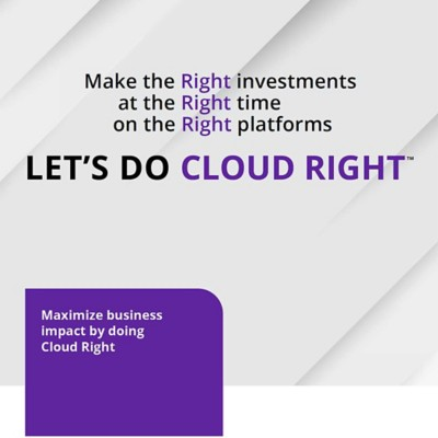 Maximize business impact by doing Cloud Right