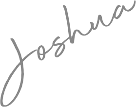 Signature that reads Joshua