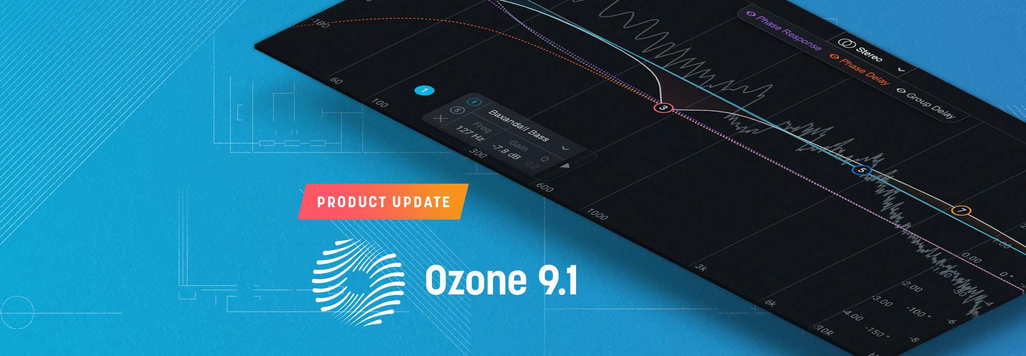 Ozone 9.1 Update
