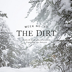 The Dirt | 2014 | week no. 53