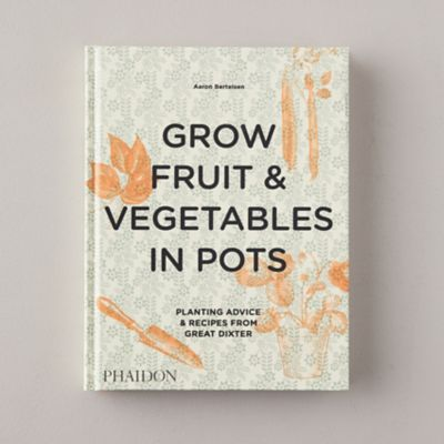 Grow Fruit & Begetables in Pots book cover.