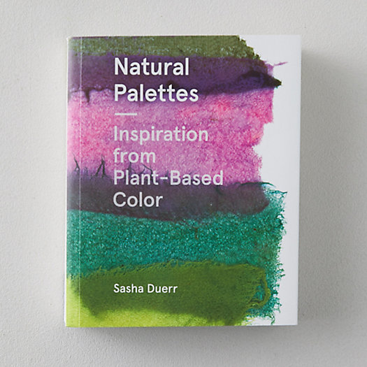 View larger image of Natural Palettes: Inspiration from Plant-Based Color