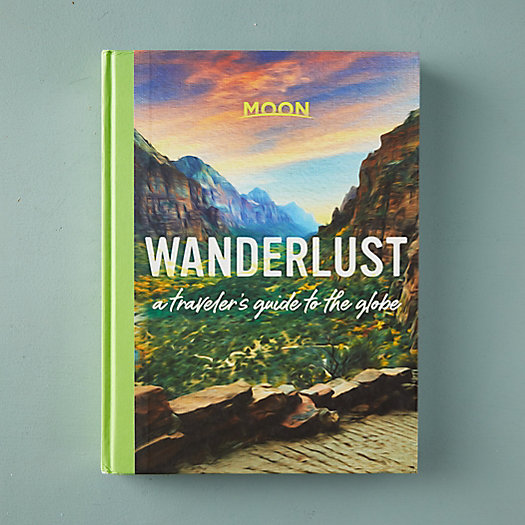 View larger image of Wanderlust: A Traveler's Guide to the Globe