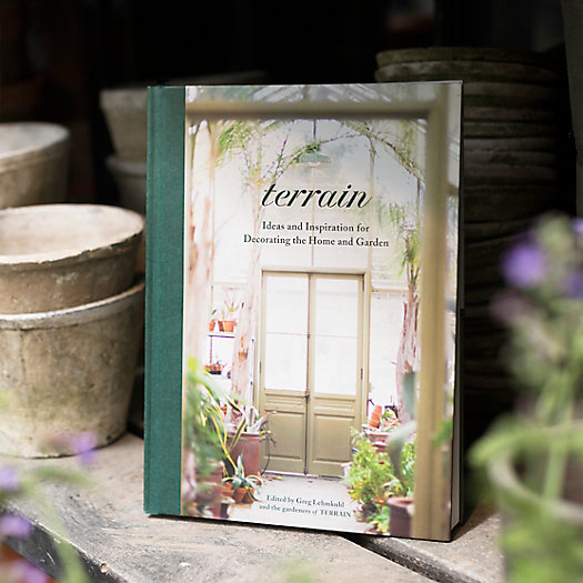 View larger image of Terrain: Ideas and Inspiration for Decorating the Home and Garden